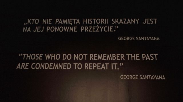 George Santayana Quote, Auschwitz, Poland